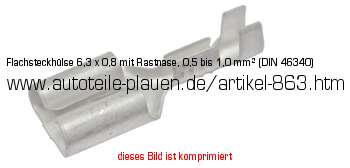 flachsteckh lse 6 3 x 0 8 mit rastnase 0 5 bis 1 0 mm din 46340 in kfz elektrik. Black Bedroom Furniture Sets. Home Design Ideas