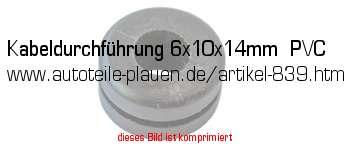kabeldurchf hrung 6x10x14mm pvc in kfz elektrik gummi. Black Bedroom Furniture Sets. Home Design Ideas
