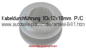 kabeldurchf hrung 10x12x18mm pvc in kfz elektrik gummi. Black Bedroom Furniture Sets. Home Design Ideas