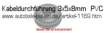 kabeldurchf hrung 3x5x8mm pvc in kfz elektrik gummi artikel. Black Bedroom Furniture Sets. Home Design Ideas